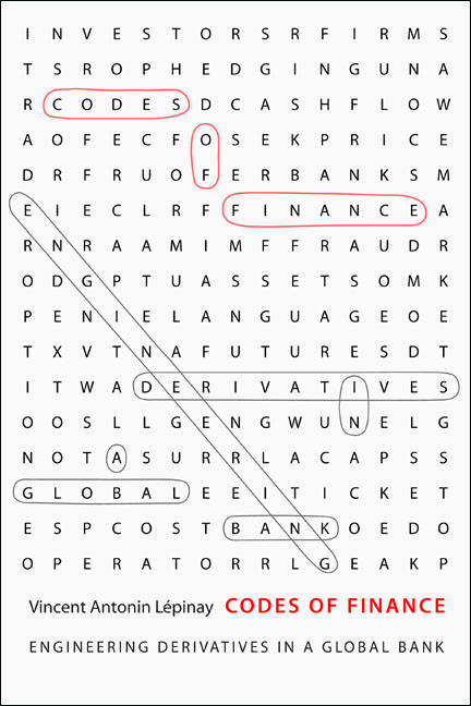 Codes of Finance By: Vincent Antonin Lépinay