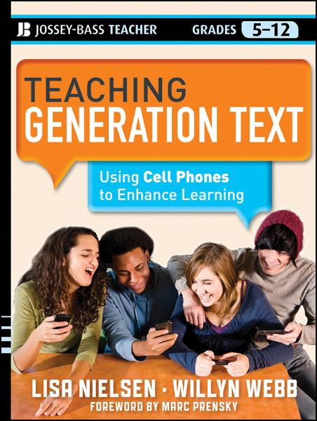 Teaching Generation Text By: Lisa Nielsen,Willyn Webb