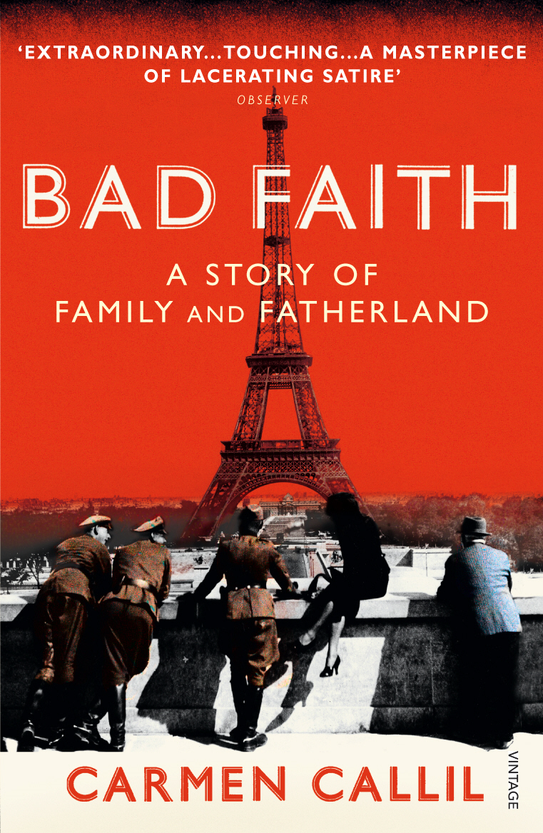 Bad Faith A History of Family and Fatherland