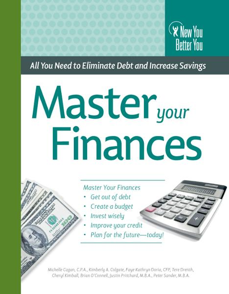 Master Your Finances: All You Need to Eliminate Debt and Increase Savings