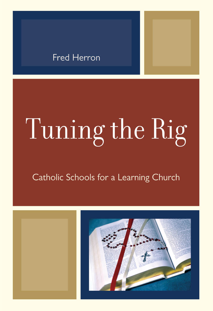 Tuning the Rig Catholic Schools for a Learning Church