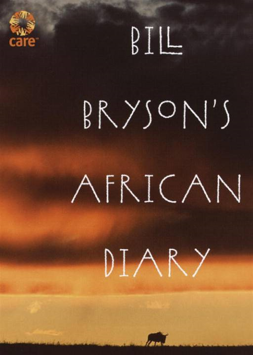 Bill Bryson's African Diary By: Bill Bryson