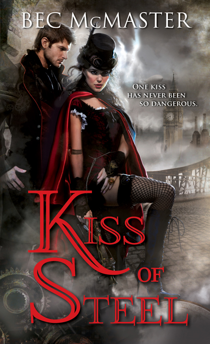 Kiss of Steel By: Bec McMaster