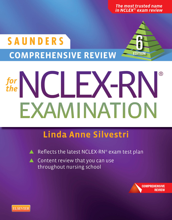 Saunders Comprehensive Review for the NCLEX-RN� Examination