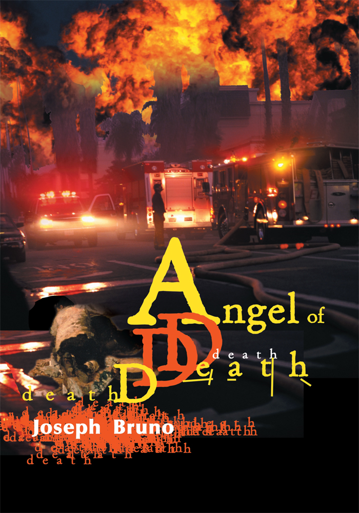 Angel of Death By: Joseph Bruno