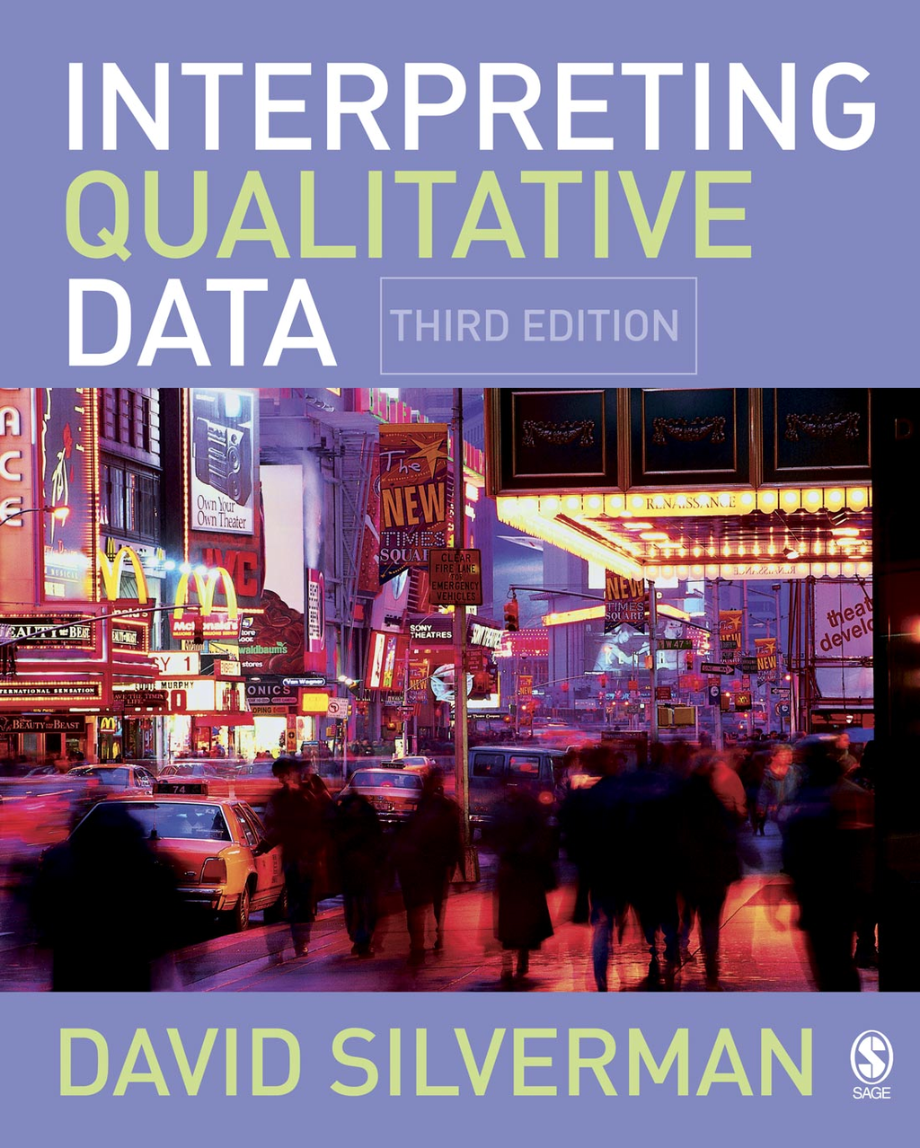 Interpreting Qualitative Data: Methods for Analyzing Talk,  Text and Interaction