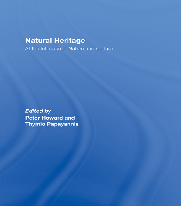 Natural Heritage At the Interface of Nature and Culture