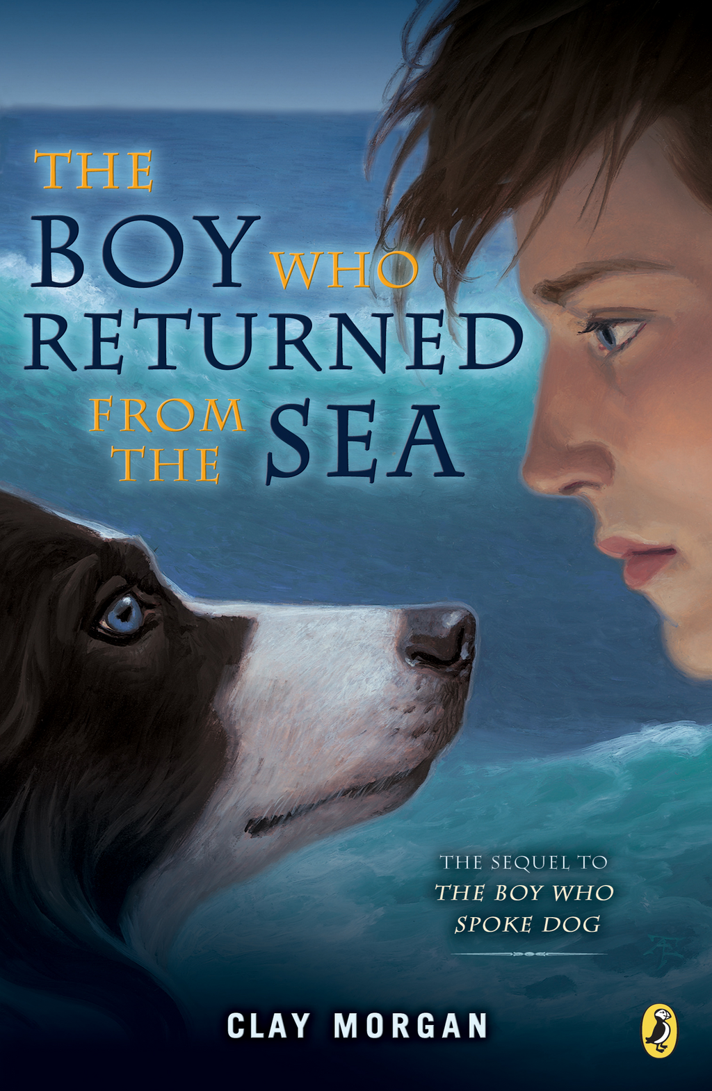 The Boy Who Returned from the Sea By: Clay Morgan