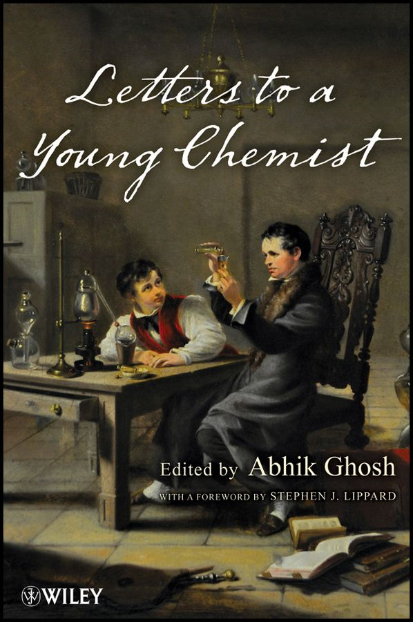 Letters to a Young Chemist By: