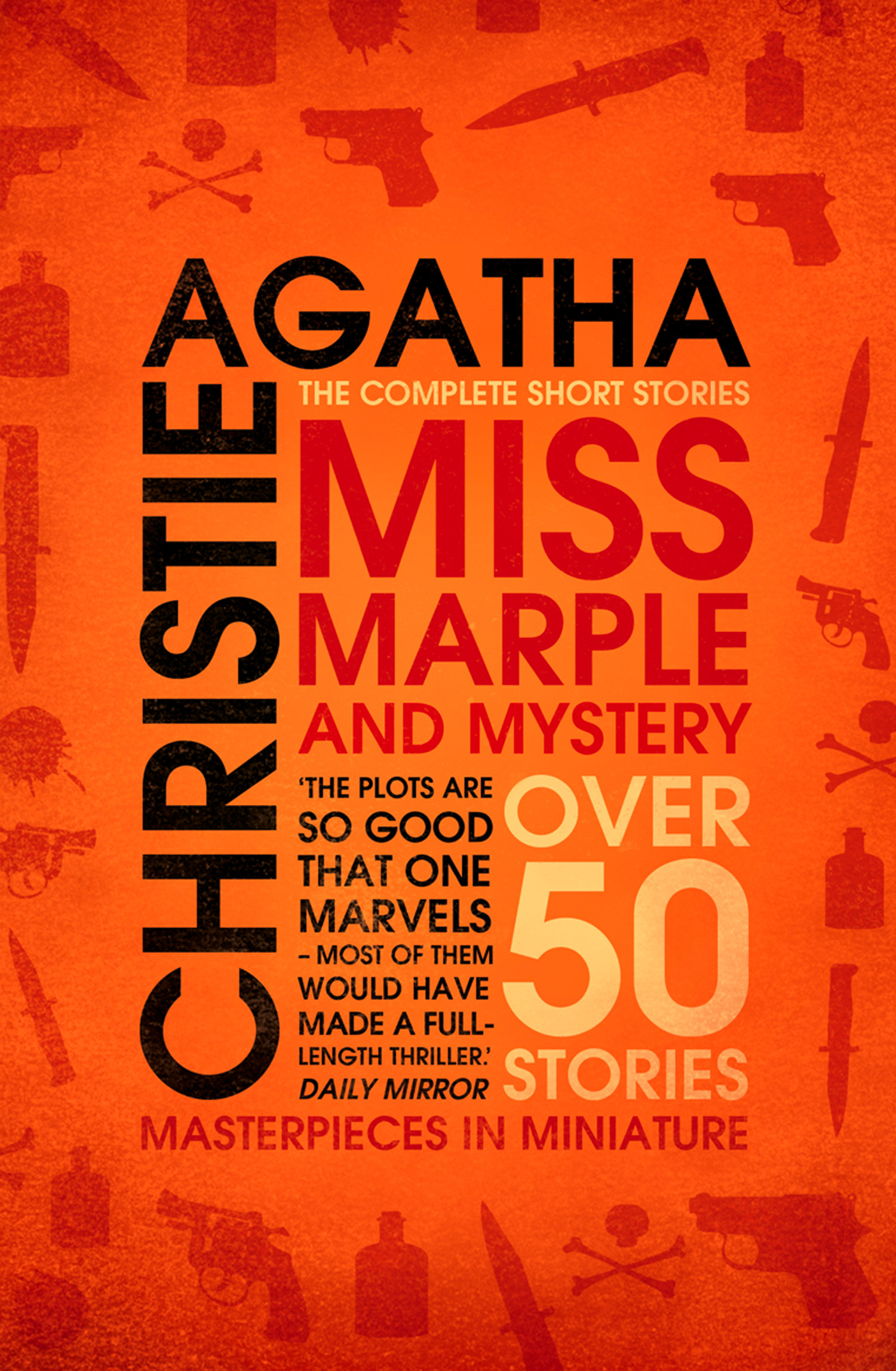 Miss Marple – Miss Marple and Mystery: The Complete Short Stories (Miss Marple)