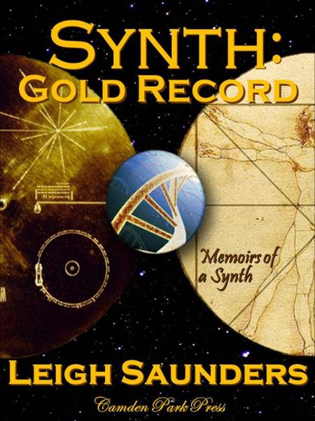Memoirs of a Synth: Gold Record
