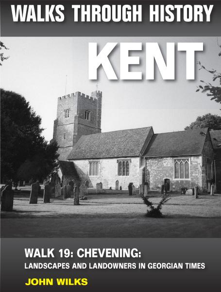 Walks Through History: Kent. Walk 19. Chevening: landscapes and landowners in Georgian times (4.5 miles)