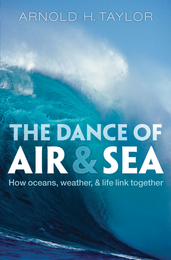 The Dance of Air and Sea: How oceans, weather, and life link together