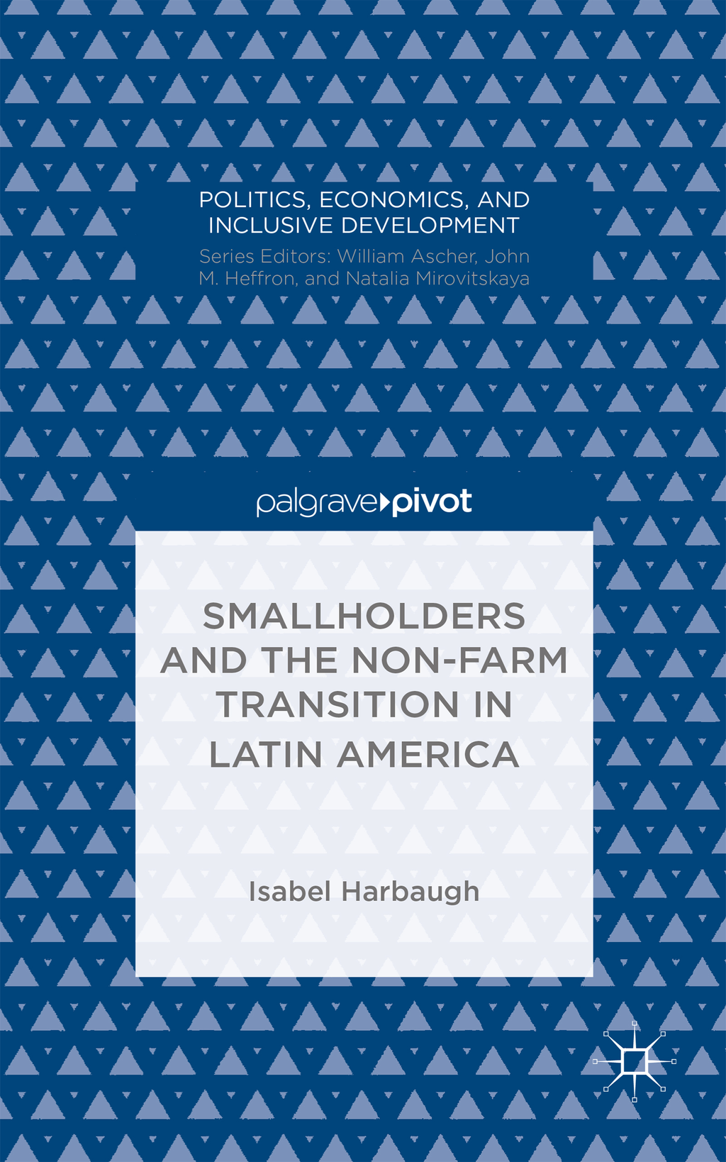 Smallholders and the Non-Farm Transition in Latin America