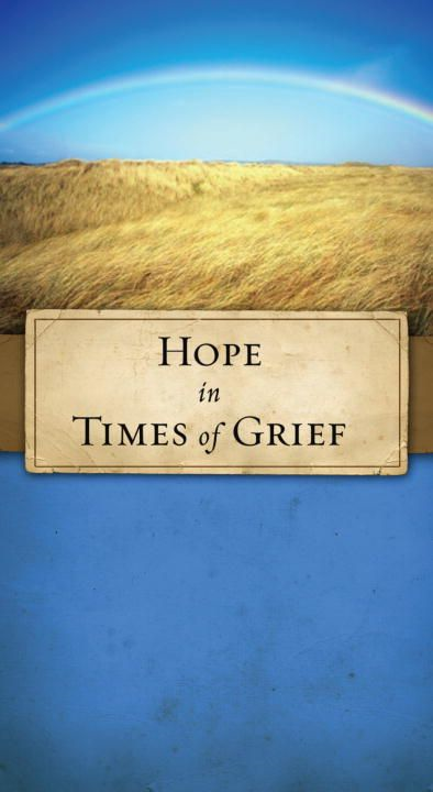 Hope in Times of Grief By: JoNancy Sundberg