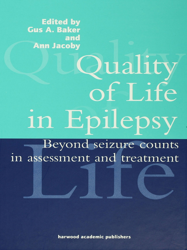 Quality of Life in Epilepsy Beyond Seizure Counts in Assessment and Treatment