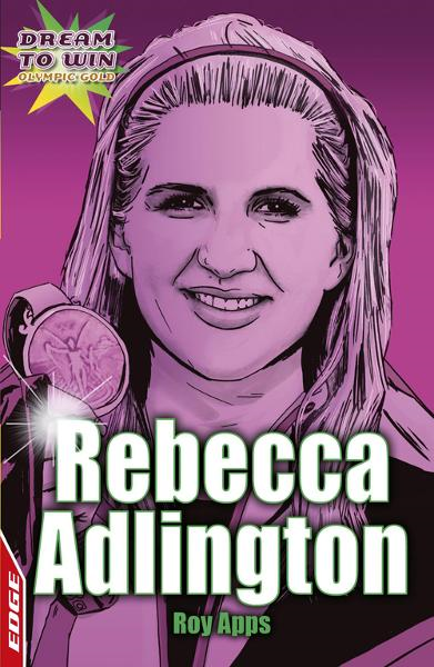 Olympic Gold: Rebecca Adlington EDGE - Dream to Win