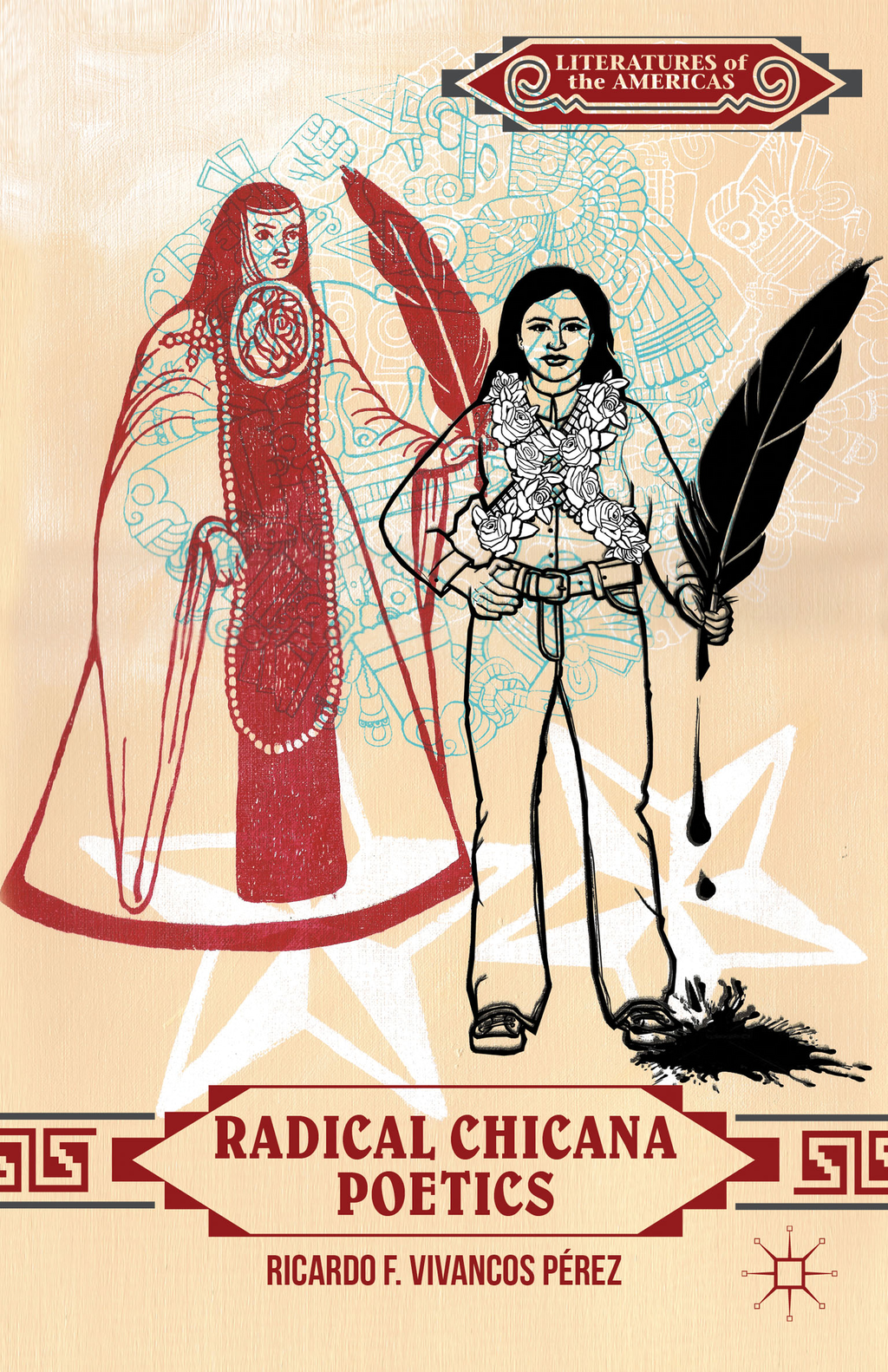 Radical Chicana Poetics