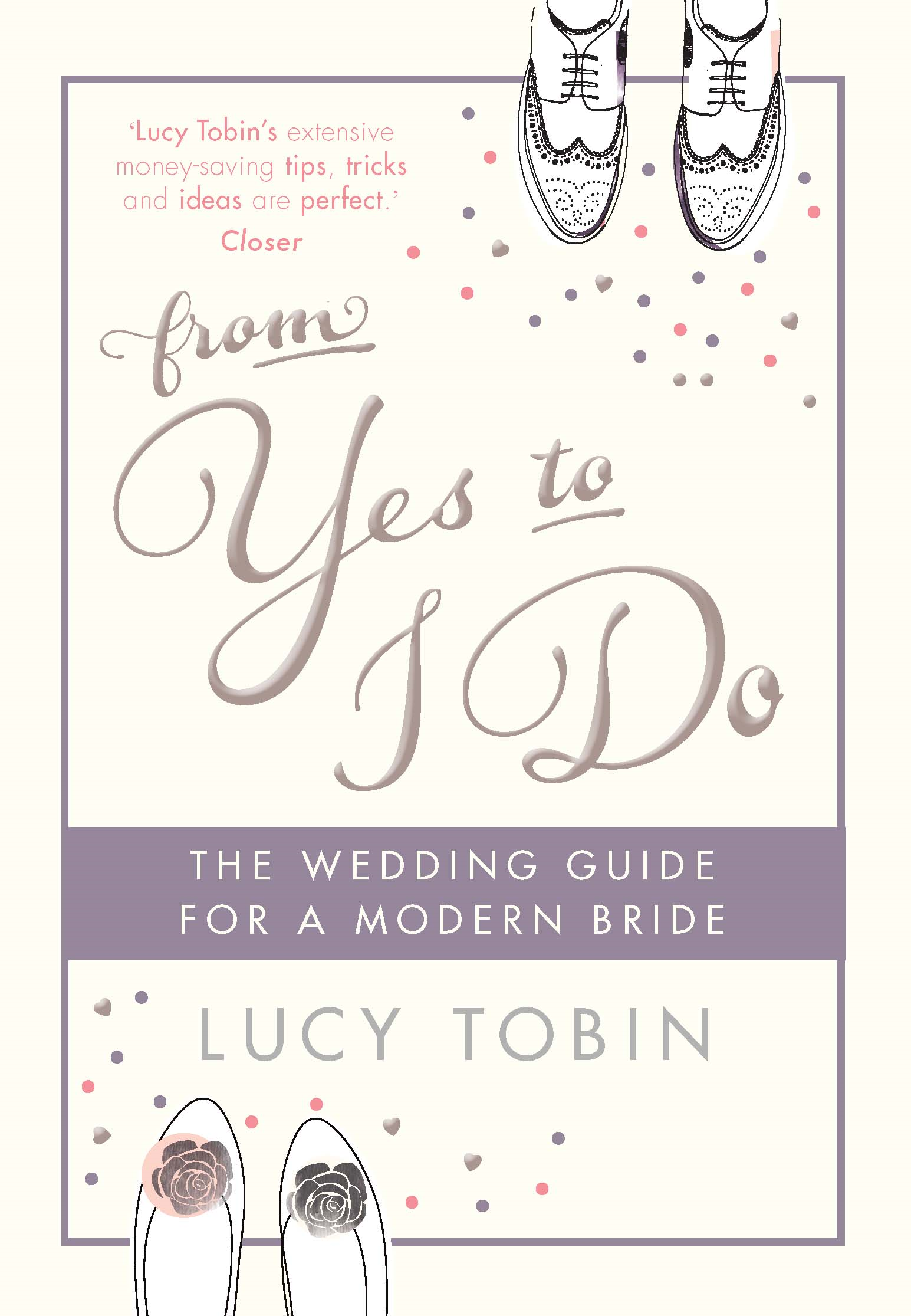 From Yes to I Do The Wedding Guide for a Modern Bride