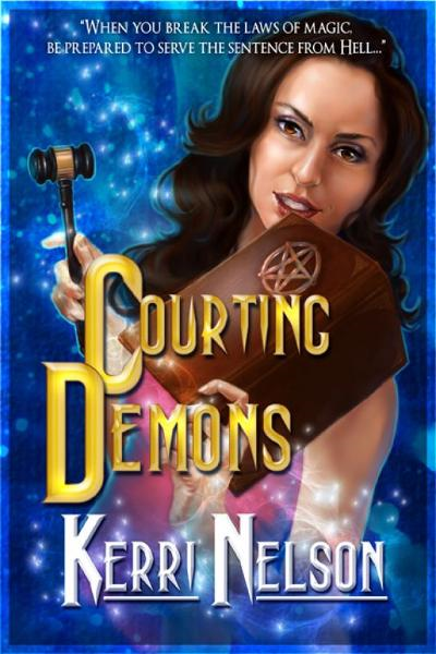 Courting Demons By: Kerri Nelson