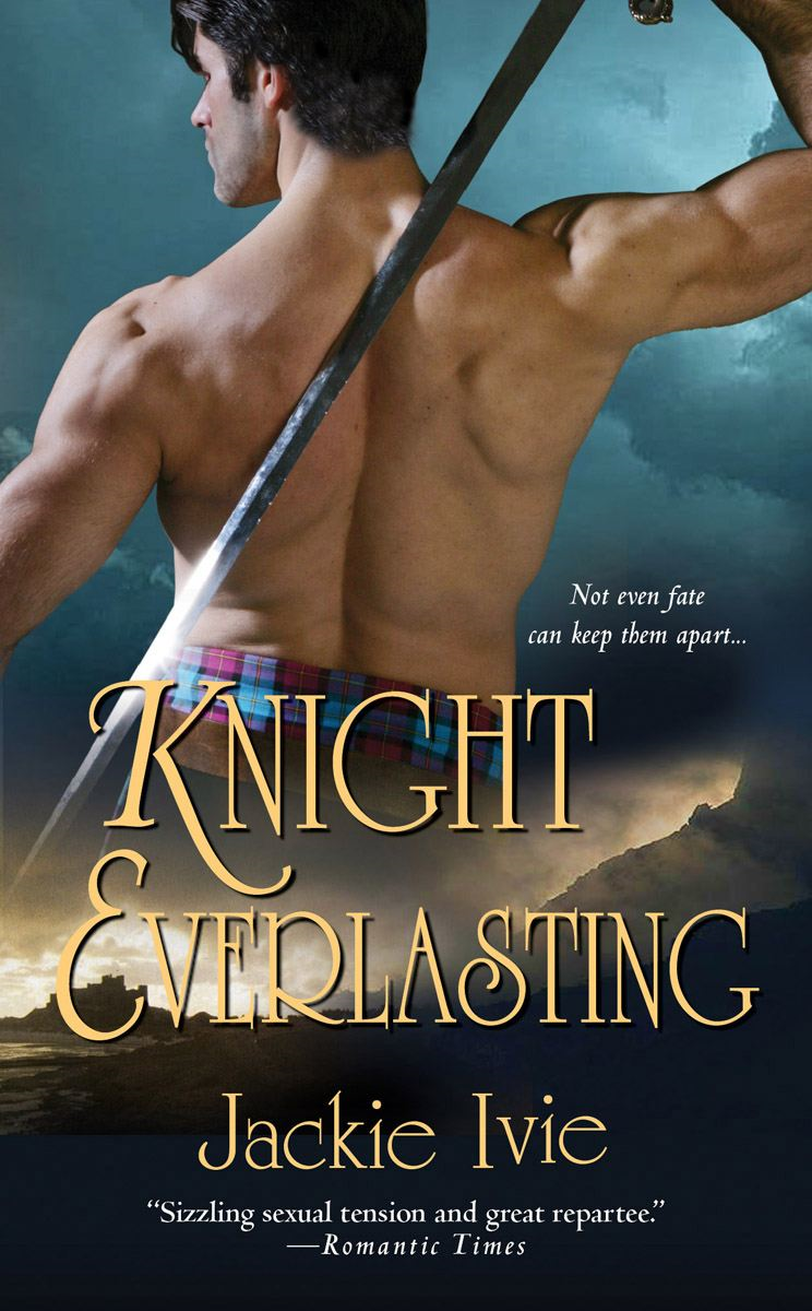 Knight Everlasting By: Jackie Ivie