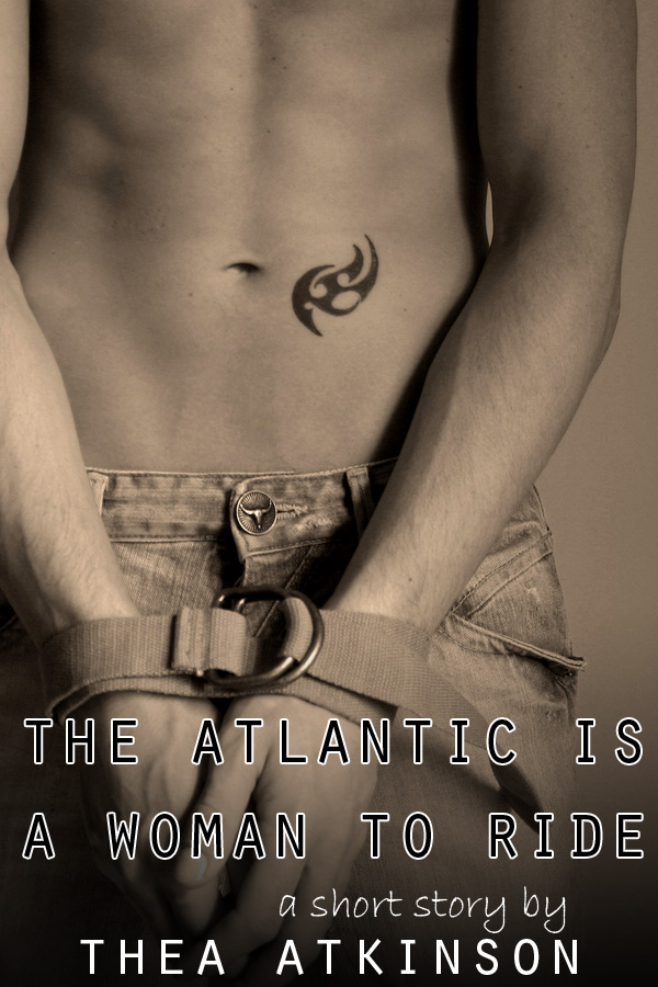 The Atlantic is a Woman to Ride