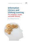 Information Literacy and Lifelong Learning Policy Issues, the Workplace, Health and Public Libraries