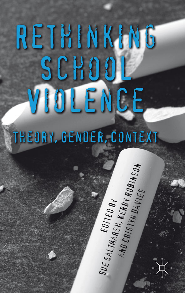 Rethinking School Violence Theory,  Gender,  Context