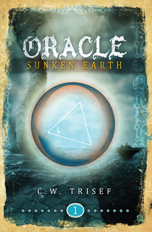 Oracle - Sunken Earth By: C.W. Trisef,Giuseppe Lipari