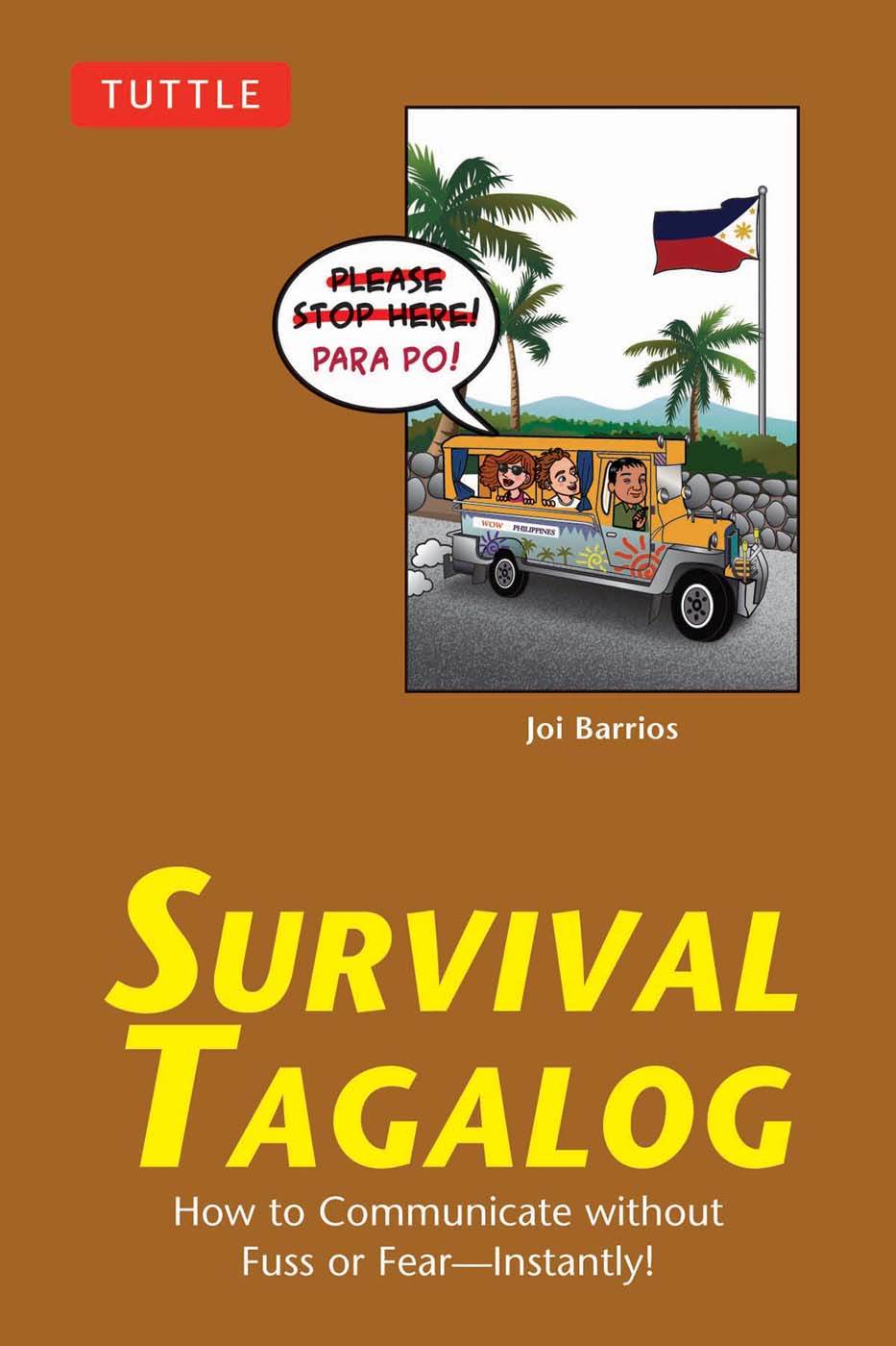 Survival Tagalog By: Joi Barrios