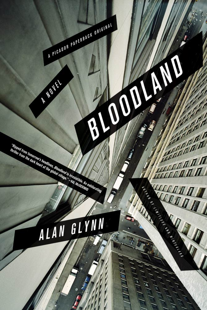 Bloodland By: Alan Glynn