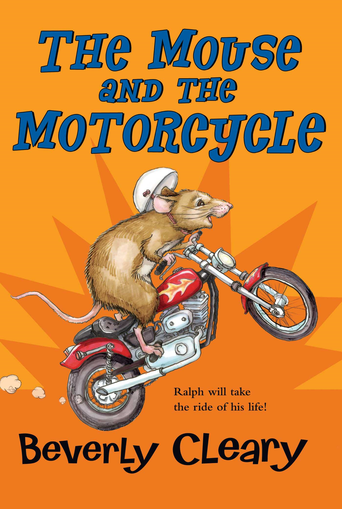 The Mouse and the Motorcycle By: Beverly Cleary,Tracy Dockray