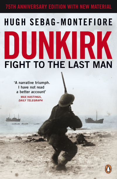 Dunkirk Fight to the Last Man