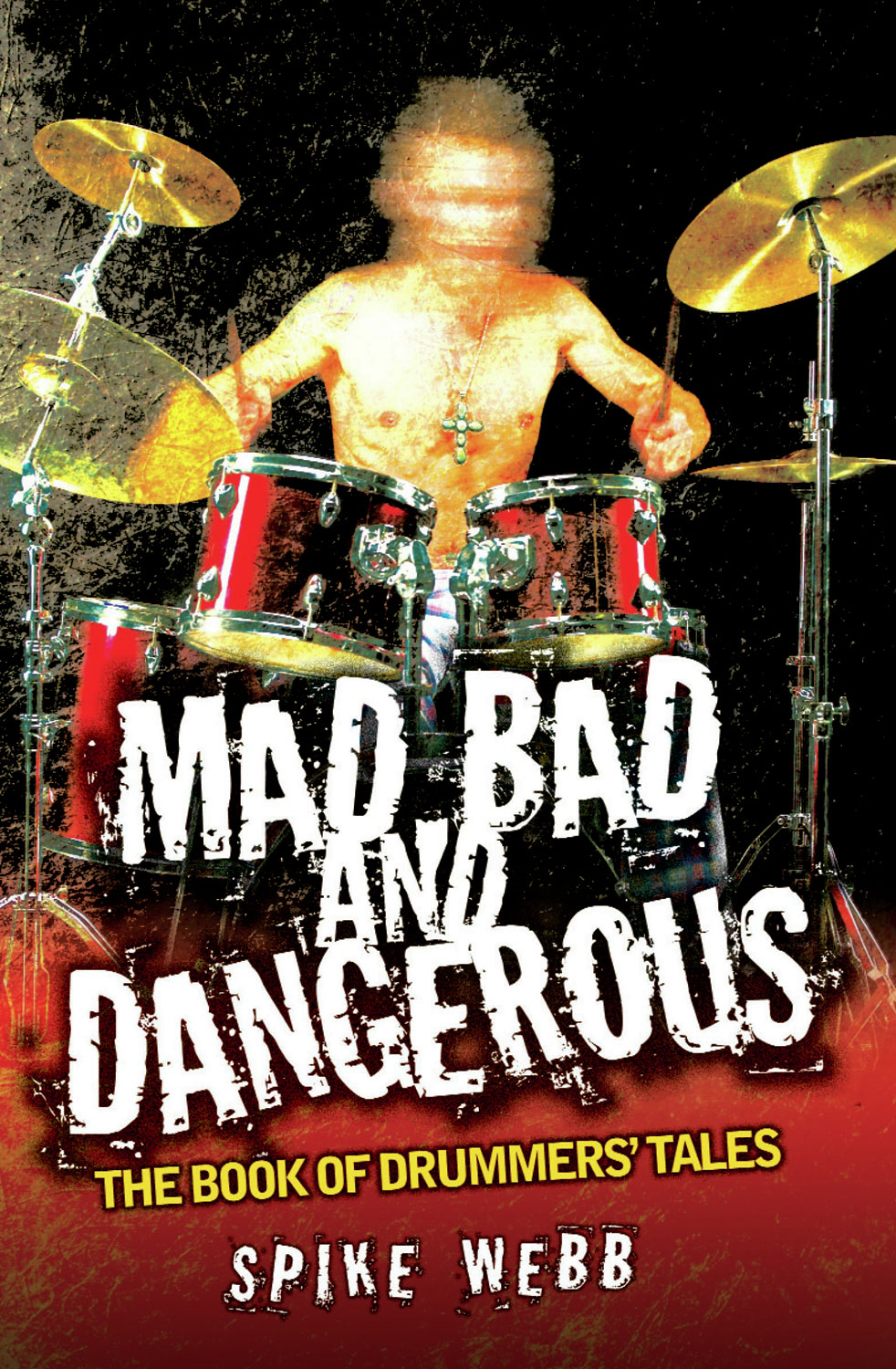 Mad, Bad and Dangerous By: Spike Webb