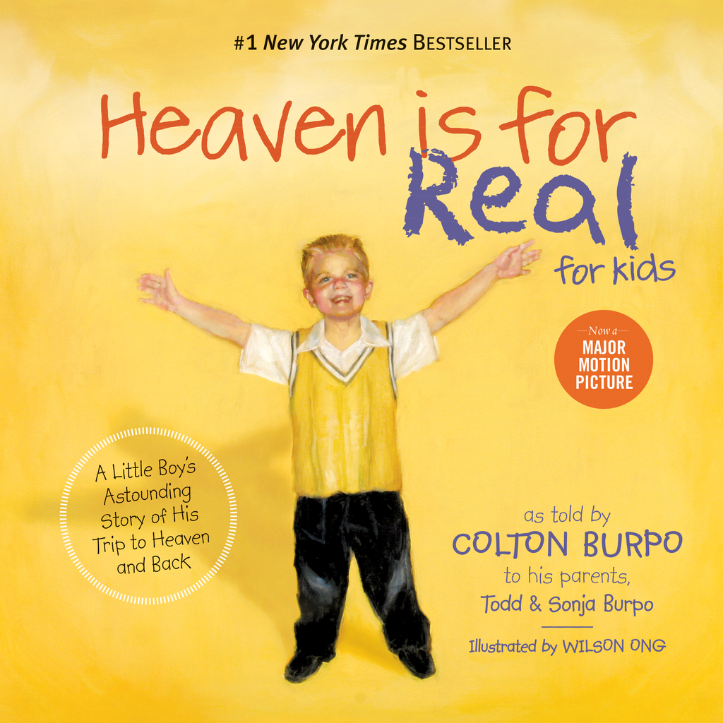 Heaven is for Real for Kids A Little Boy's Astounding Story of His Trip to Heaven and Back
