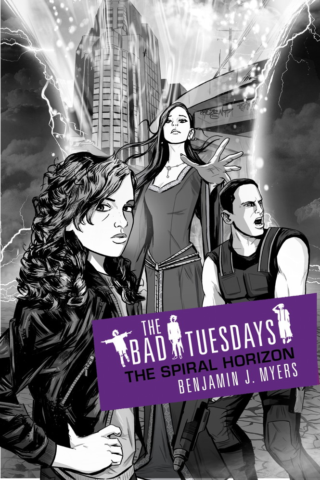 Bad Tuesdays 6: The Spiral Horizon Bad Tuesdays: Book Six