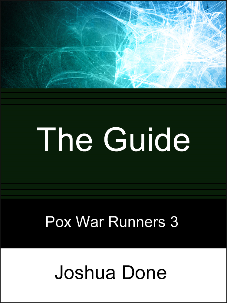 The Guide: Pox War Runners Episode 3