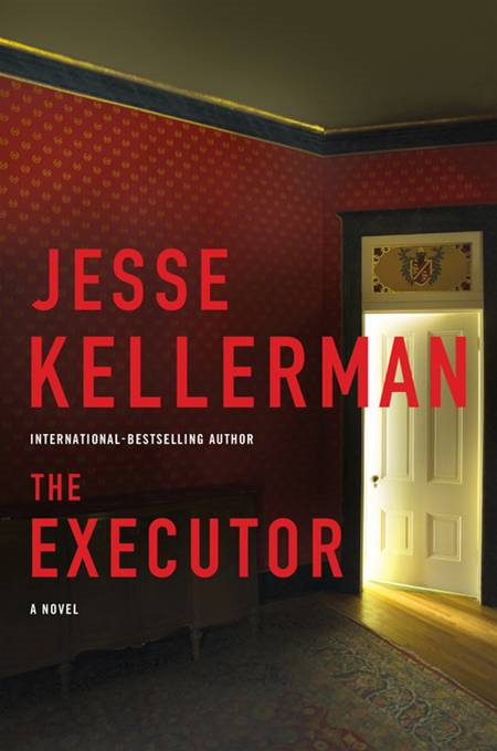 The Executor By: Jesse Kellerman