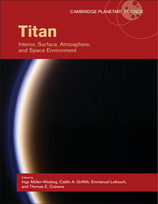 Titan Interior,  Surface,  Atmosphere,  and Space Environment