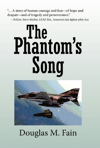 The Phantoms Song By: Douglas M. Fain