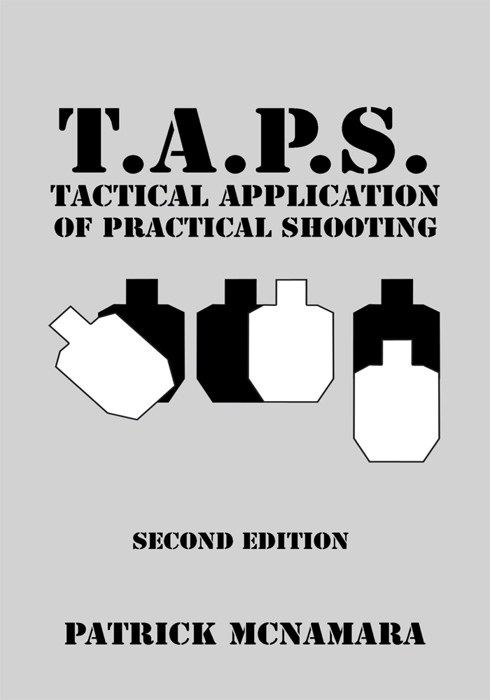 T.A.P.S. Tactical Application of Practical Shooting