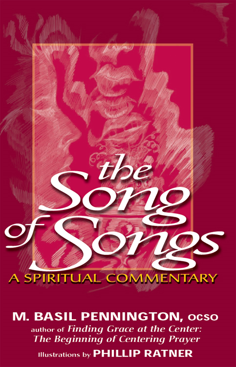 The Song of Songs: A Spiritual Commentary