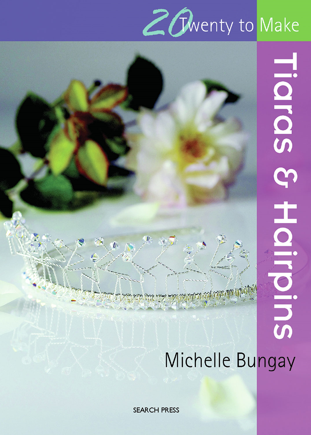 Tiaras and Hairpins By: Michelle Bungay