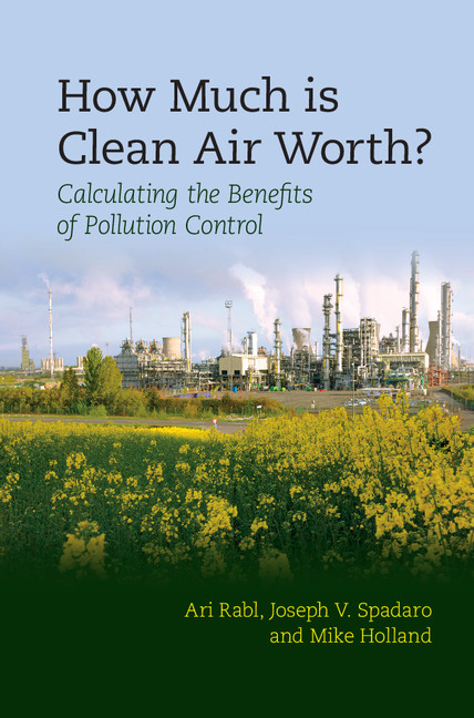 How Much Is Clean Air Worth? Calculating the Benefits of Pollution Control
