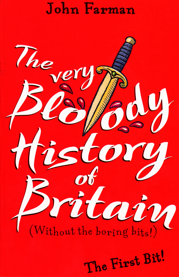 The Very Bloody History Of Britain The First Bit!