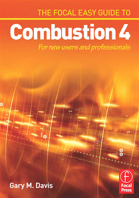 The Focal Easy Guide to Combustion 4 For New Users and Professionals