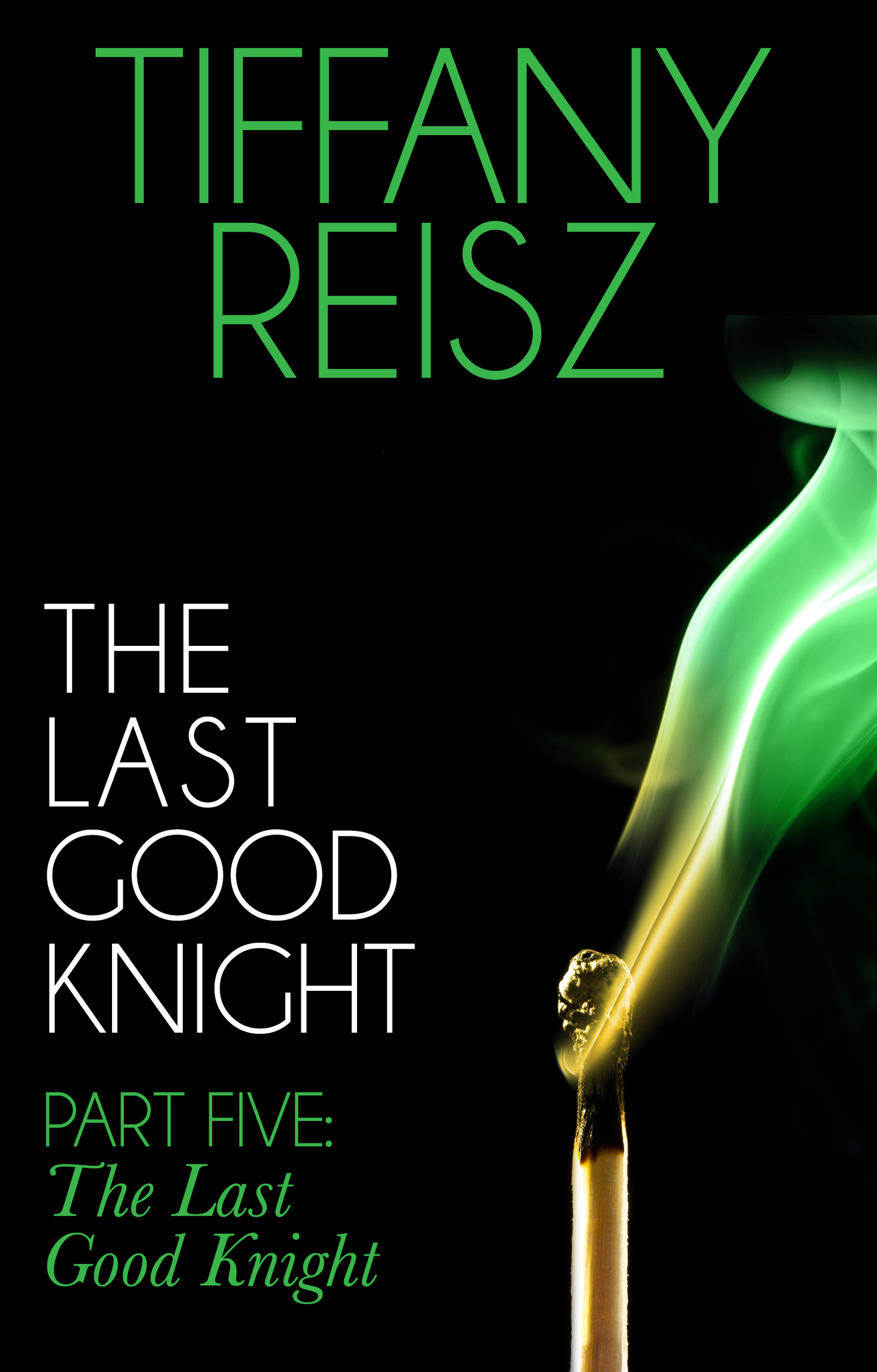 The Last Good Knight Part V: The Last Good Night (Mills & Boon Spice) (The Original Sinners: The Red Years - short story)