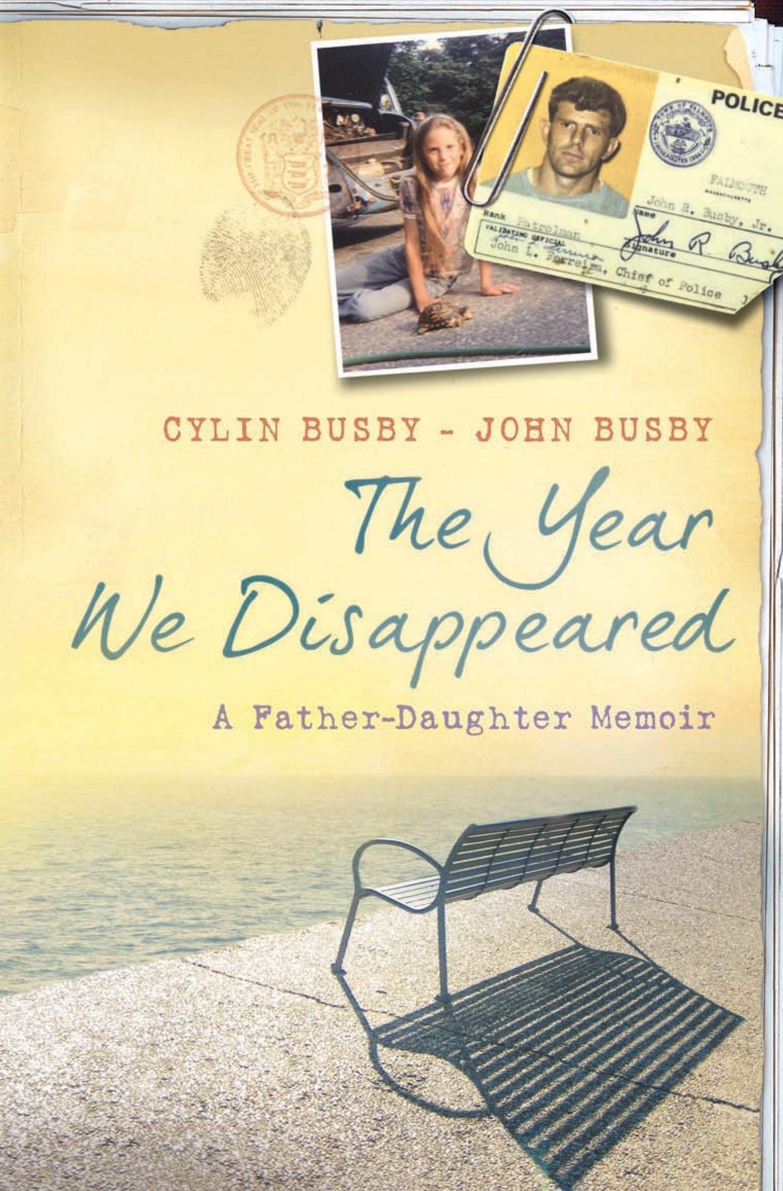 The Year We Disappeared A Father - Daughter Memoir