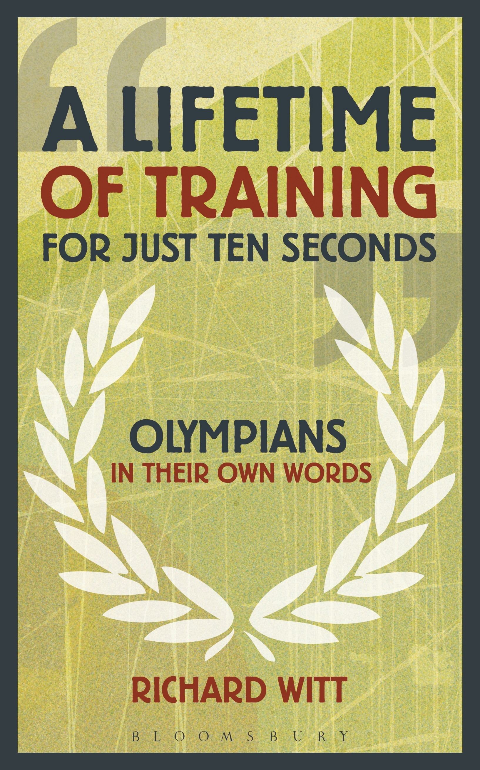 A Lifetime of Training for Just Ten Seconds Olympians in their own words