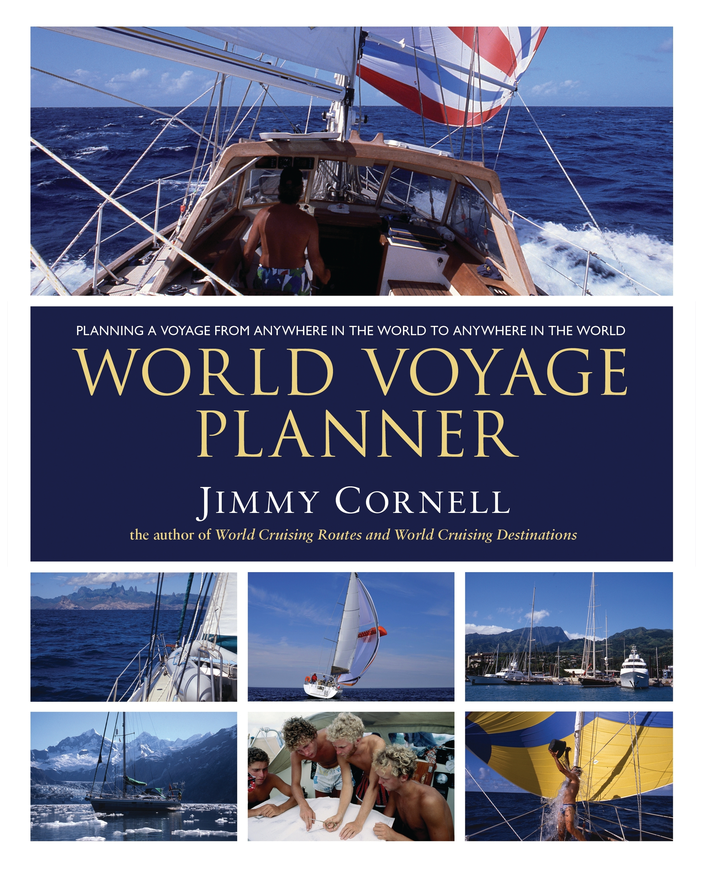 World Voyage Planner Planning a voyage from anywhere in the world to anywhere in the world